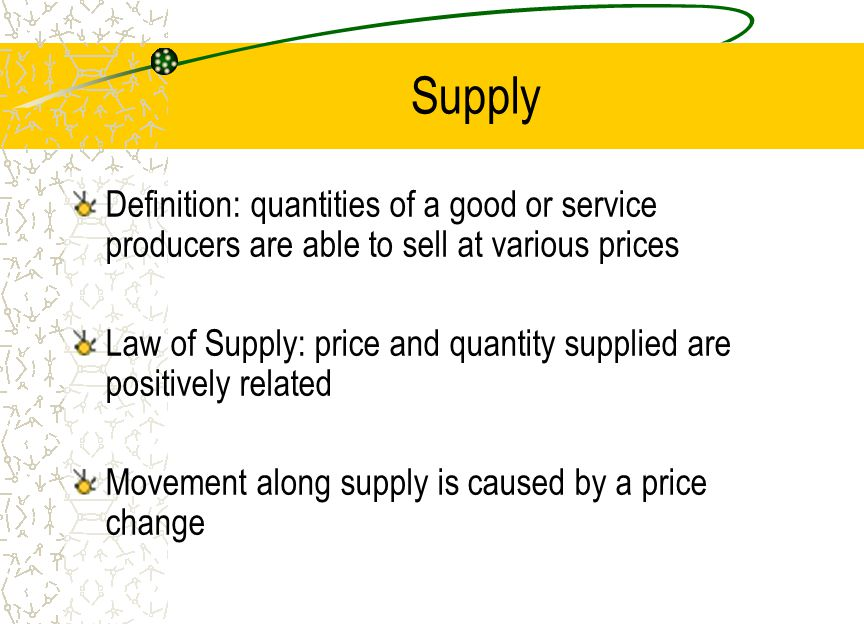Supply Definition: quantities of a good or service producers are able to sell at various prices.