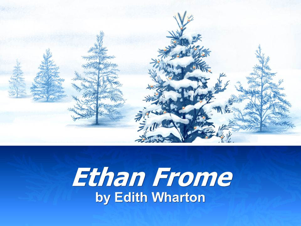 an analysis of the movie adaptation of ethan frome Ethan frome study guide contains a biography of edith wharton, literature essays, a complete e-text, quiz questions, major themes, characters, and a full summary and analysis.
