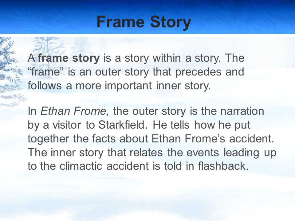 ethan frome by edith wharton ppt  12 frame