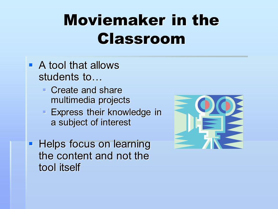 Moviemaker in the Classroom