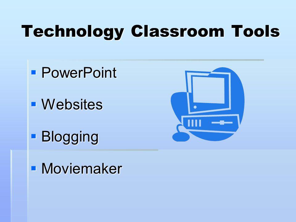 Technology Classroom Tools