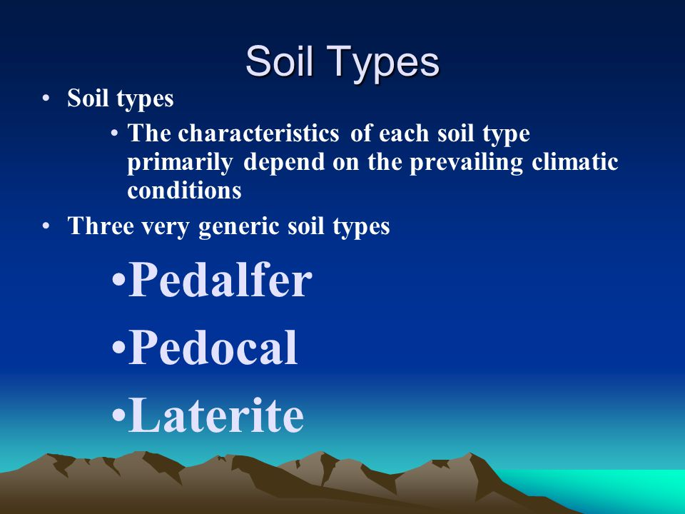 Last time viscosity determines the ability of a melt to for Different types of soil and their characteristics