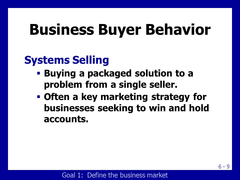 business buyer behavior Most every business wants to know how consumers tick in this lesson, you'll  learn about consumer buying behavior, including the standard.