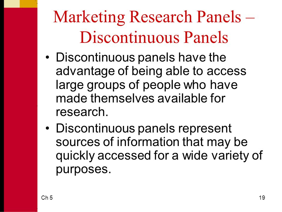 continuous market research A glossary of terms used in marketing research: c terms.