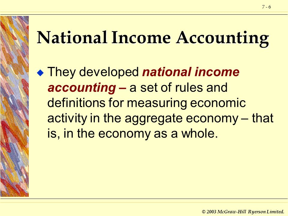 national income accounting National income accounting why are the three approaches equivalent - they must be, by definition - any output produced (product approach) is purchased by someone (expenditure approach) and results in income to someone (income approach.