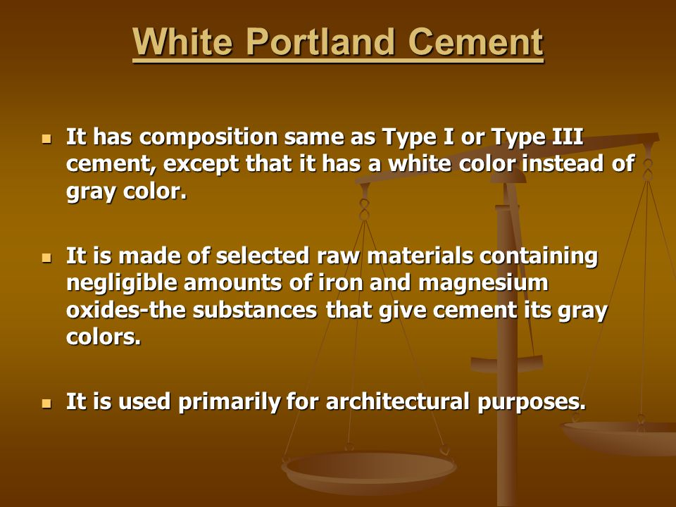 Portland Cement Composition : Subject cement types and characteristics of cements ppt