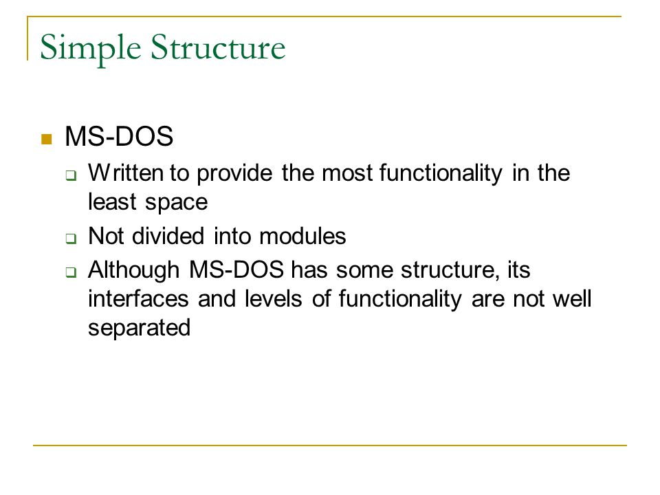 Simple Structure MS-DOS