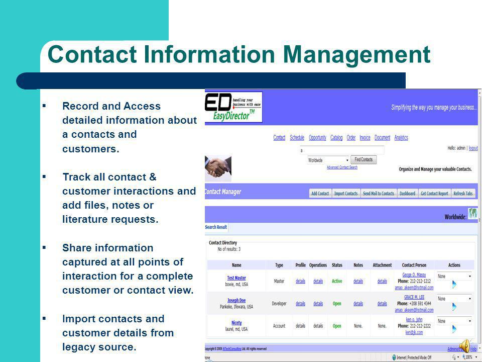 Contact Information Management Record and Access detailed information about a contacts and customers.