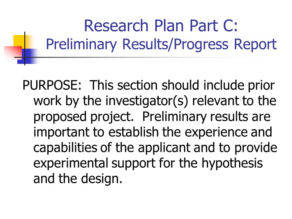 Research Plan Part C: Preliminary Results/Progress Report