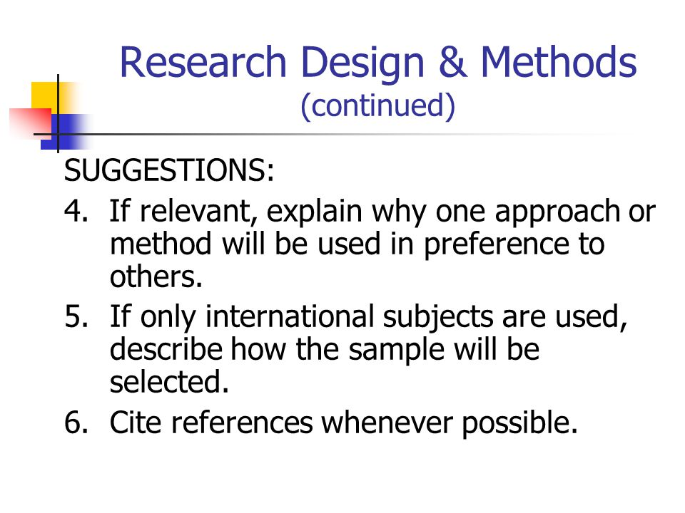 Research Design & Methods (continued)