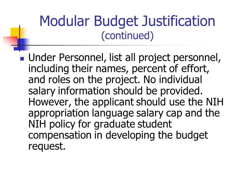 Modular Budget Justification (continued)