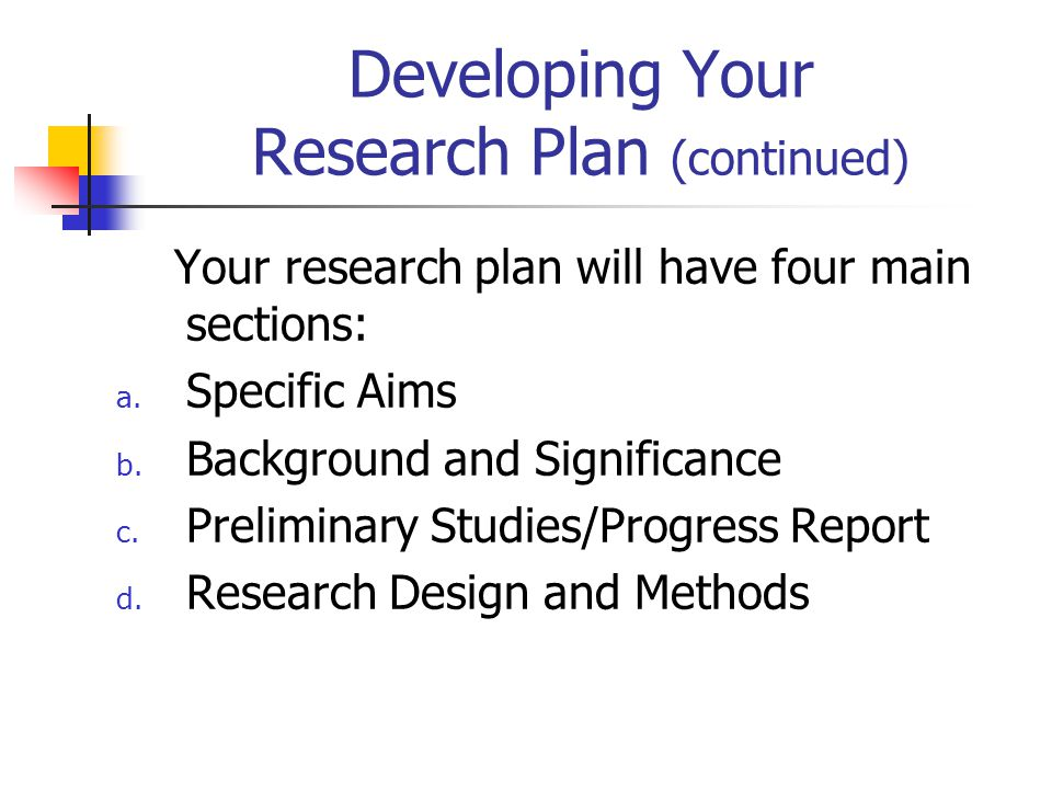 Developing Your Research Plan (continued)