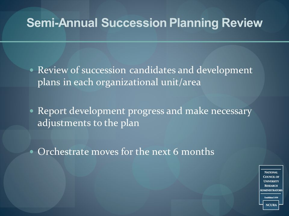 Semi-Annual Succession Planning Review