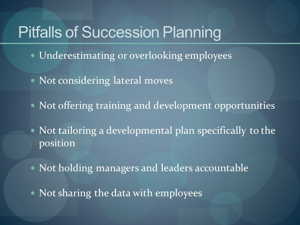 Pitfalls of Succession Planning