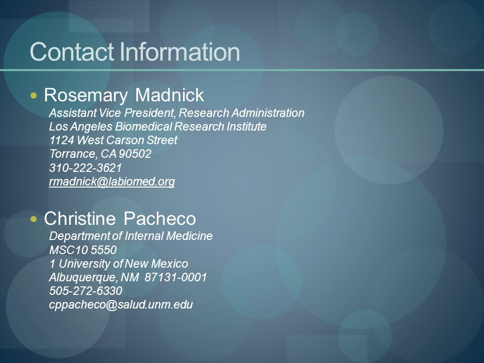 Contact Information Rosemary Madnick. Assistant Vice President, Research Administration. Los Angeles Biomedical Research Institute.