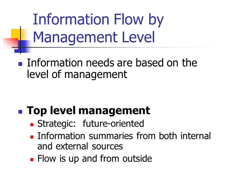 Information Flow by Management Level