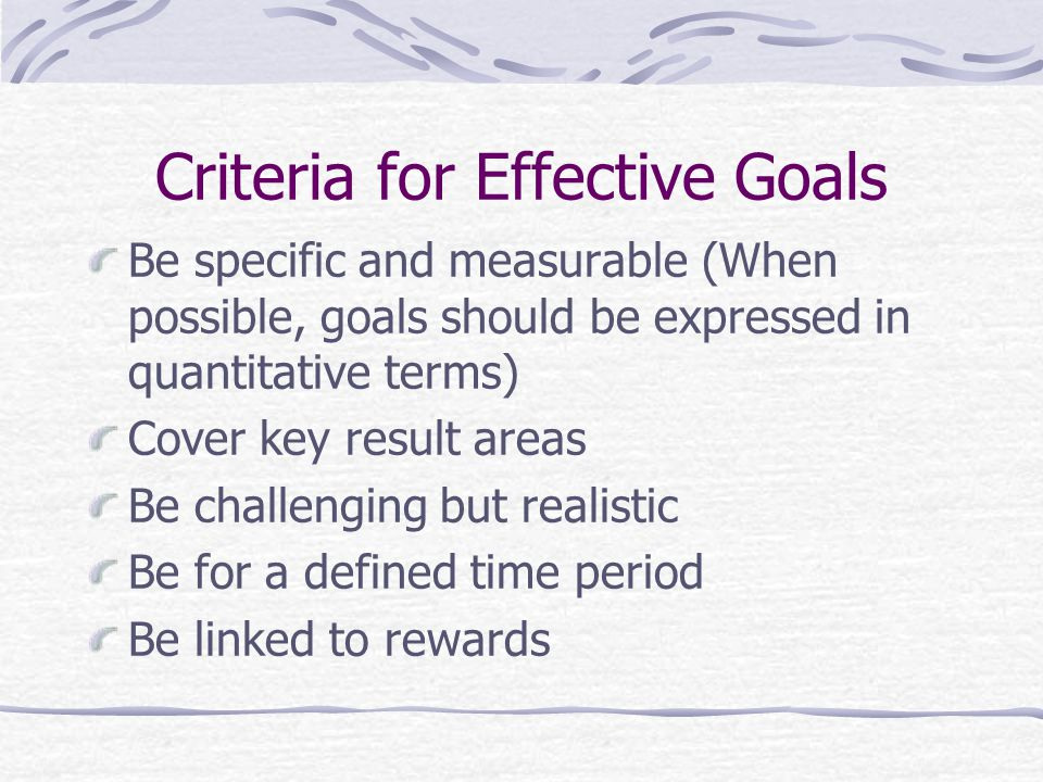 Criteria for Effective Goals