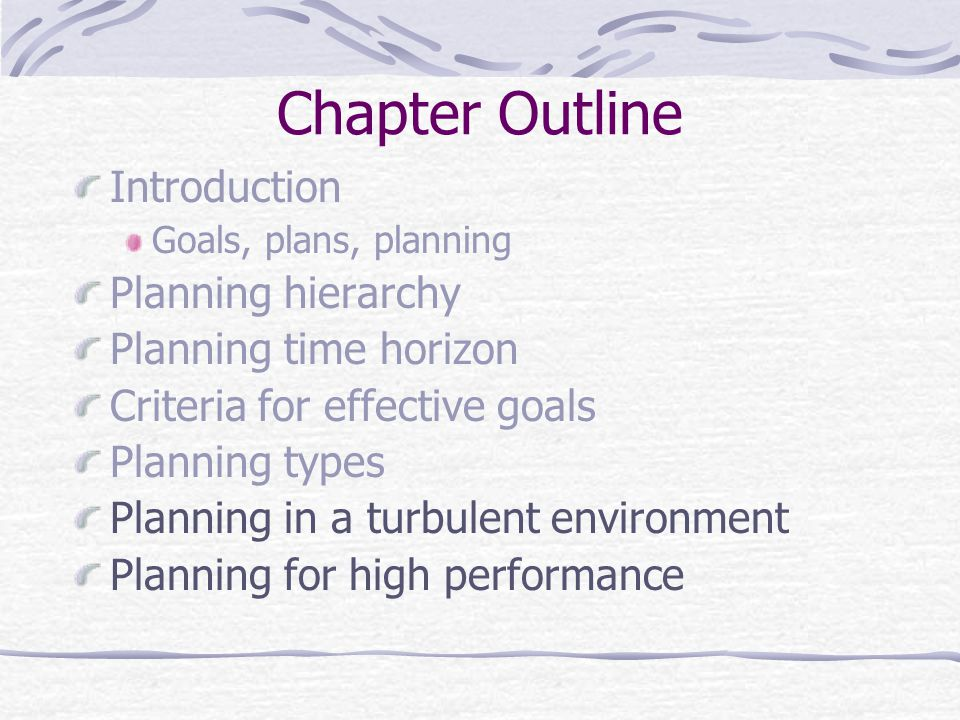 Chapter Outline Introduction Planning hierarchy Planning time horizon