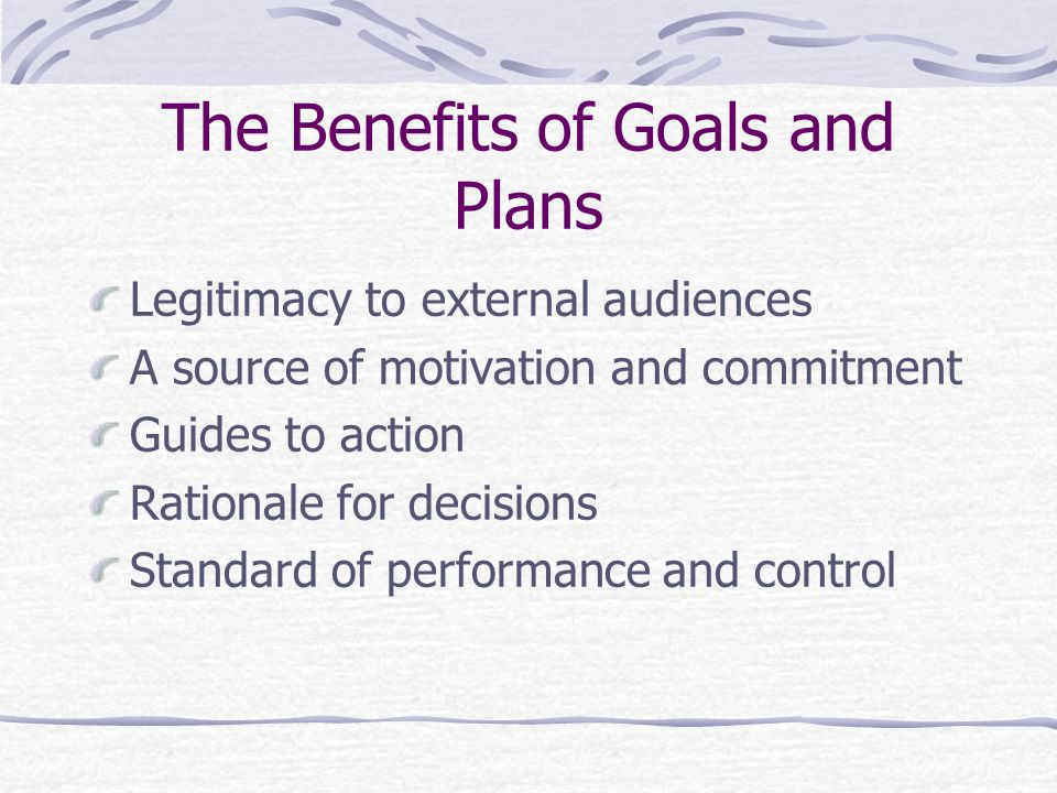The Benefits of Goals and Plans