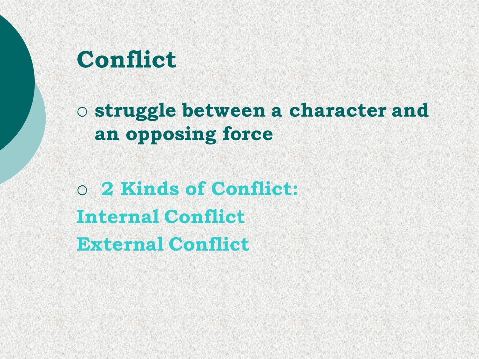 Conflict struggle between a character and an opposing force
