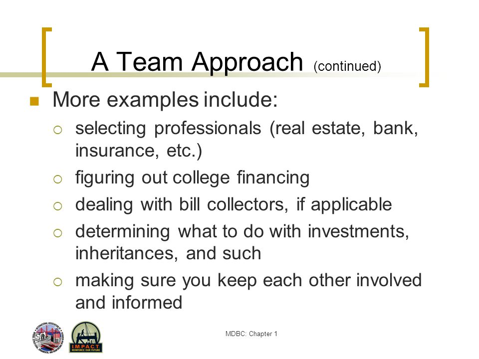 A Team Approach (continued)