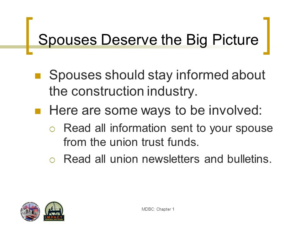 Spouses Deserve the Big Picture