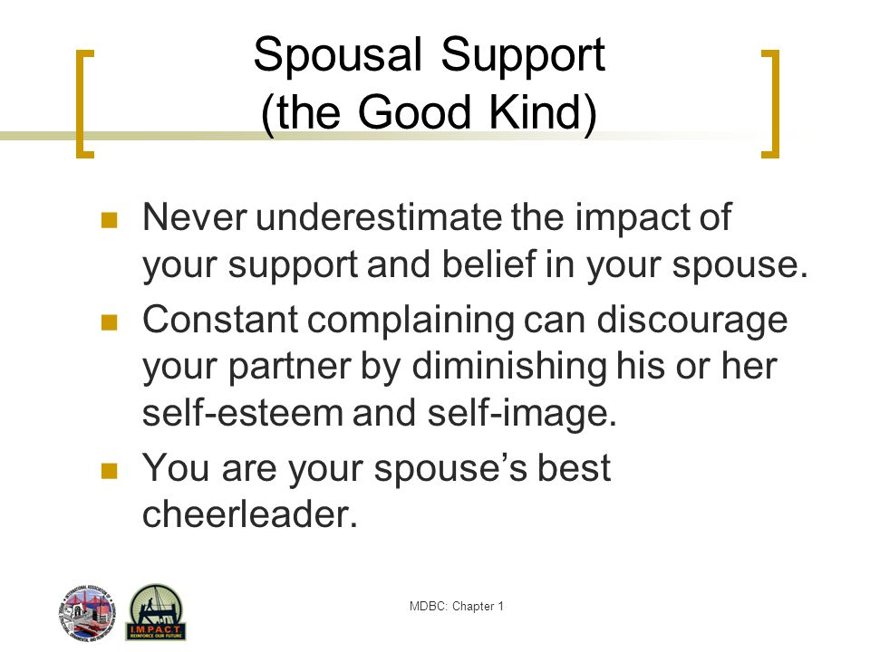 Spousal Support (the Good Kind)