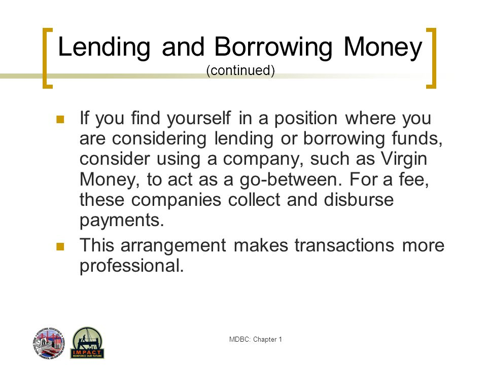 Lending and Borrowing Money (continued)