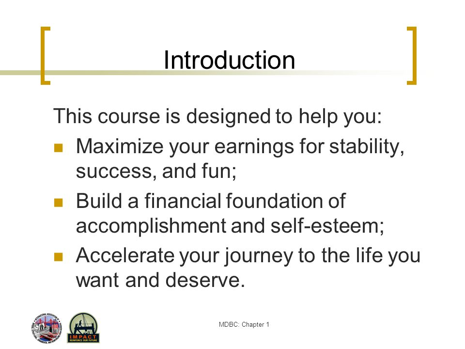 Introduction This course is designed to help you: