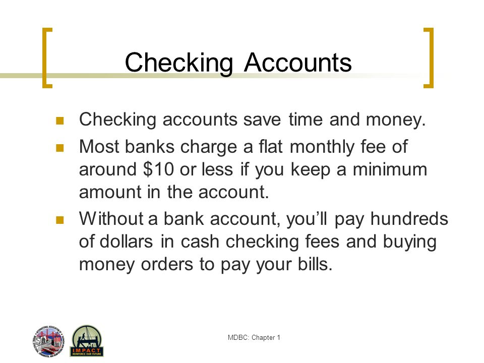Checking Accounts Checking accounts save time and money.