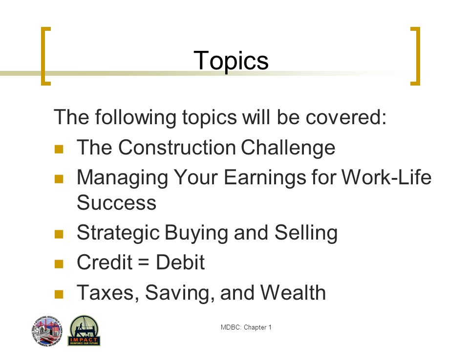 Topics The following topics will be covered: