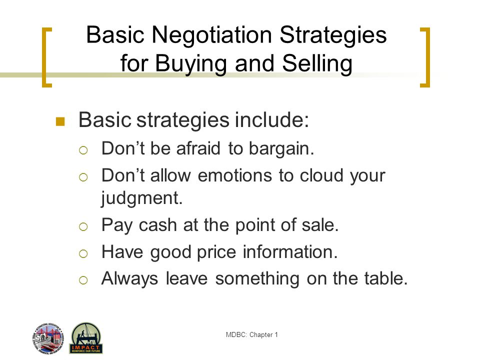 Basic Negotiation Strategies for Buying and Selling