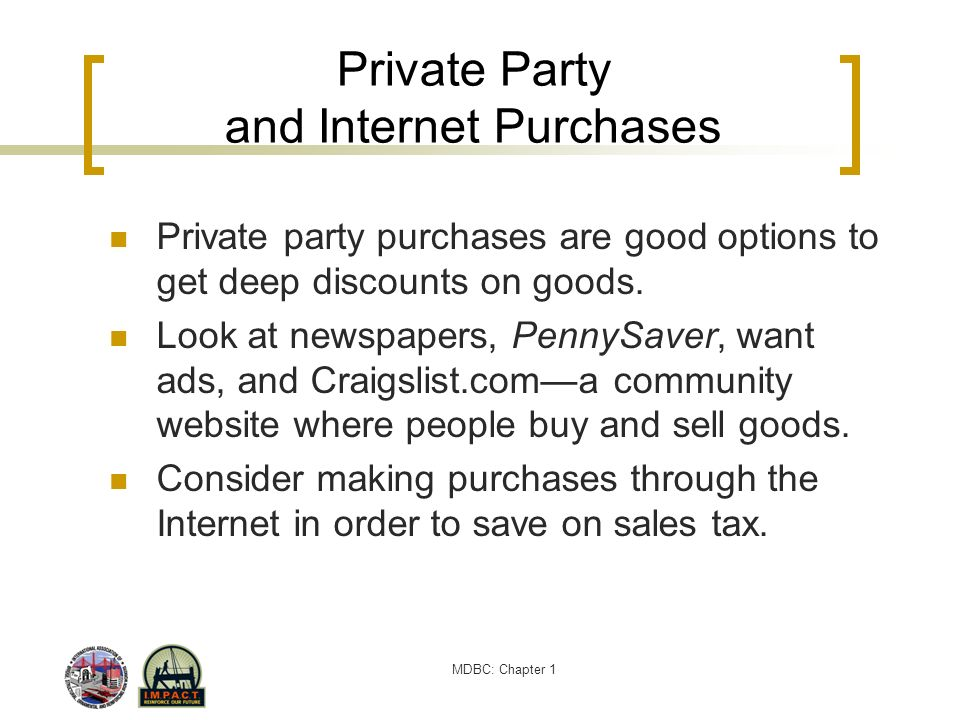 Private Party and Internet Purchases