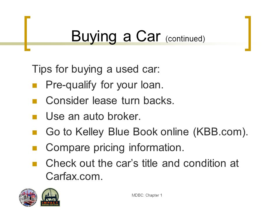 Buying a Car (continued)