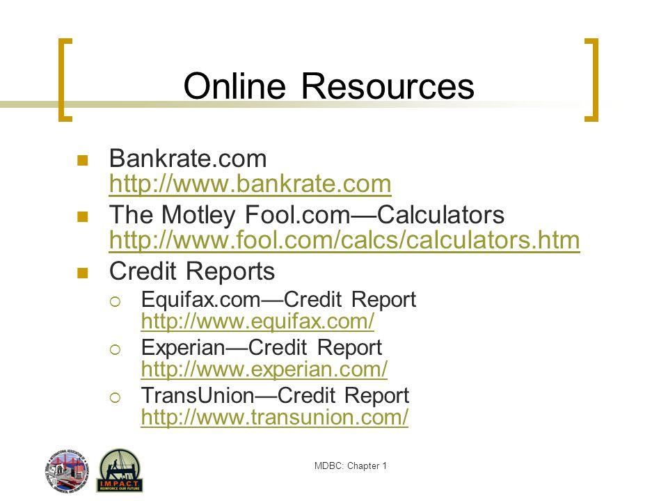 Online Resources Bankrate.com http://www.bankrate.com