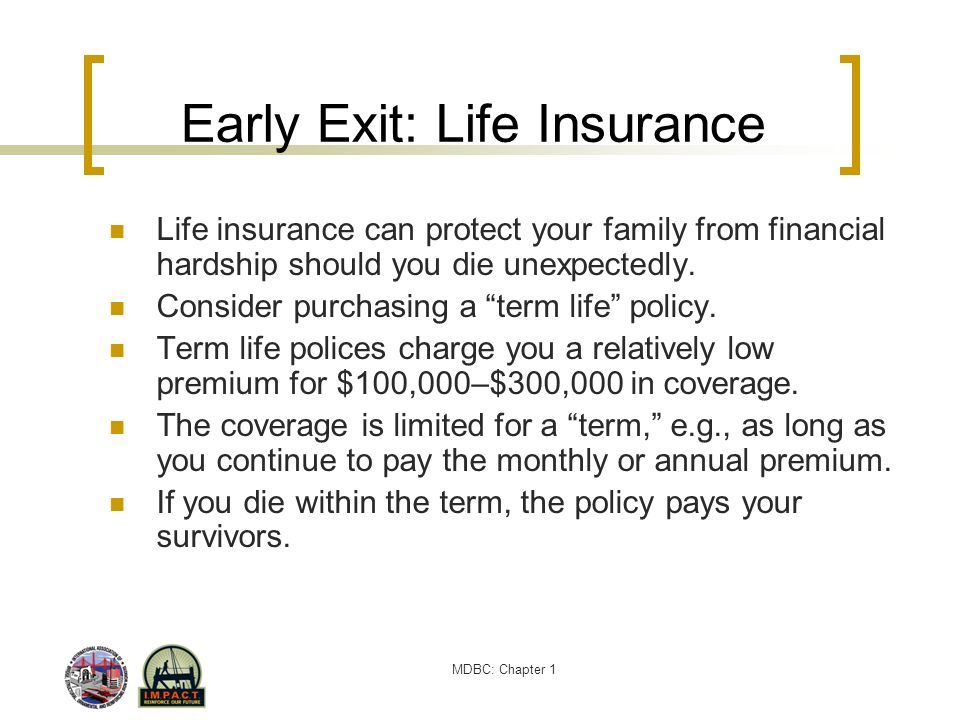 Early Exit: Life Insurance
