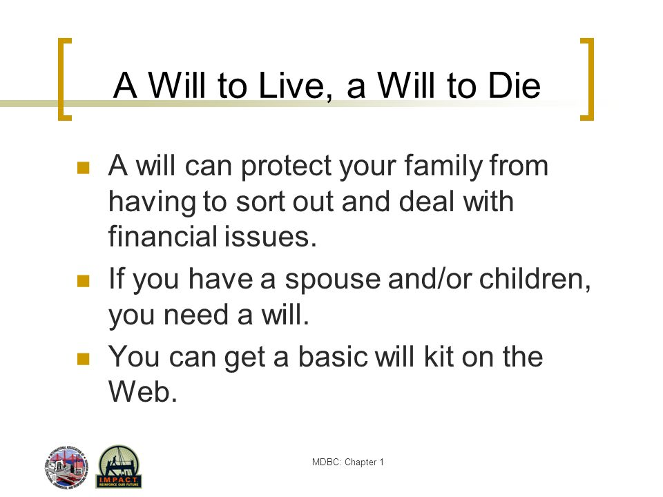 A Will to Live, a Will to Die