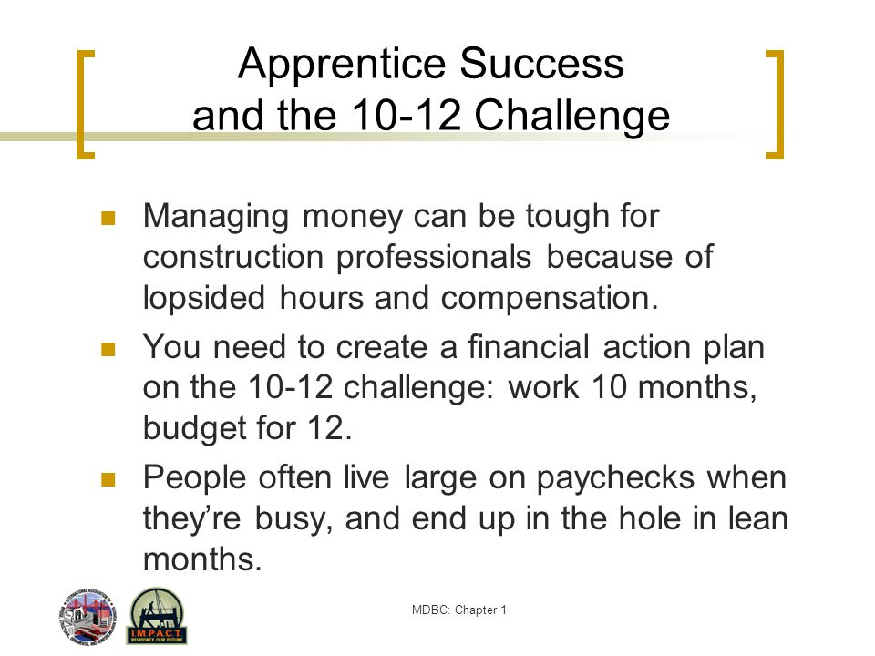 Apprentice Success and the 10-12 Challenge