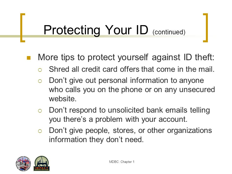 Protecting Your ID (continued)