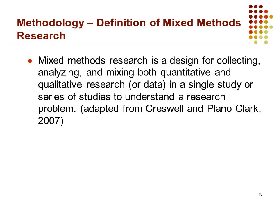 creswell 1994 defined the descriptive method Mixed methods research reference creswell, j w mixed methods research • definition london (1994.