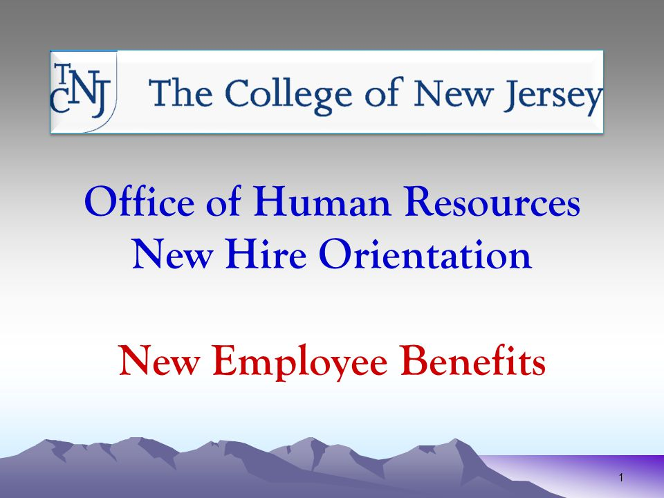 Office of Human Resources New Hire Orientation New Employee ...