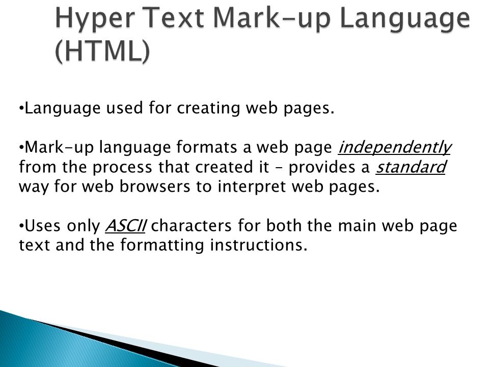 Hyper Text Mark-up Language (HTML)