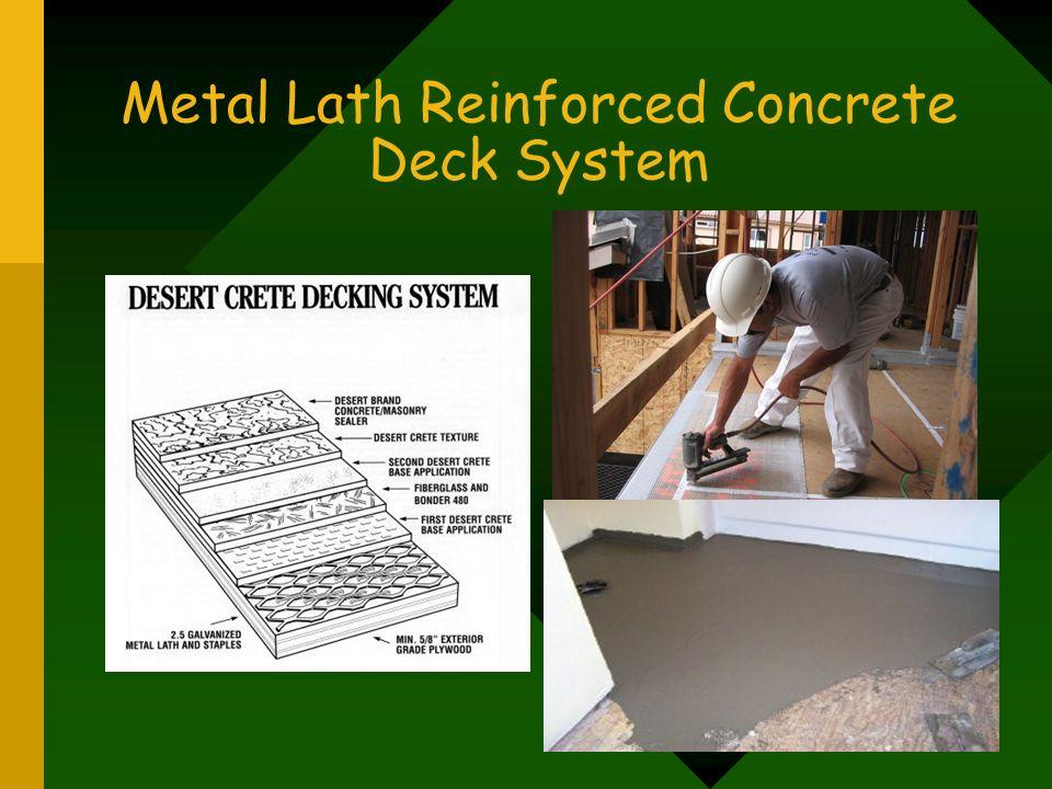 Metal Lath Reinforced Concrete Deck System