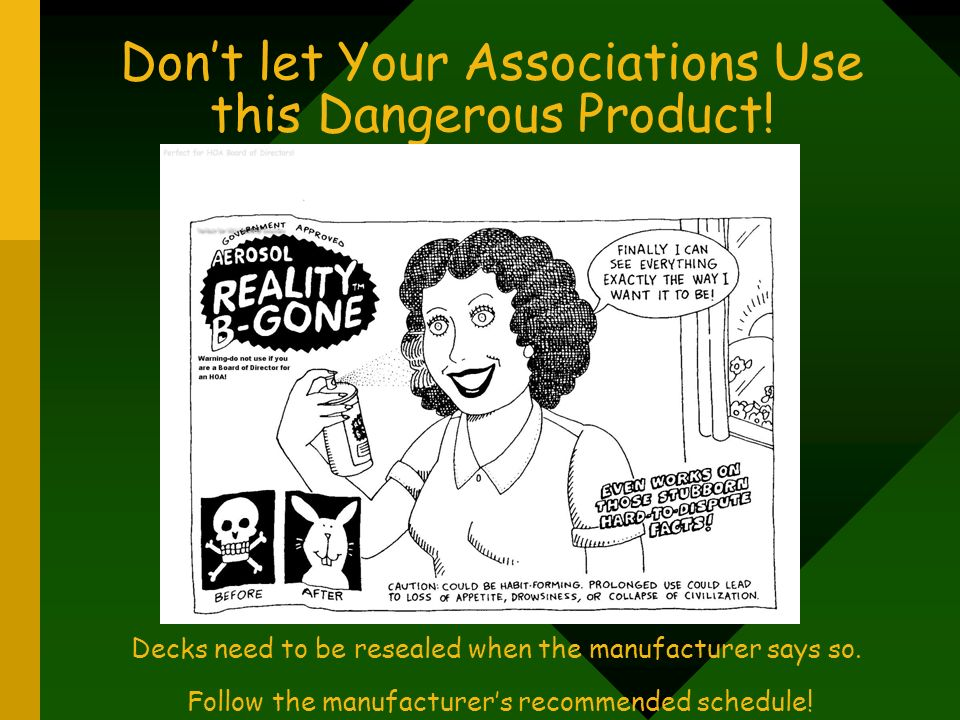 Don't let Your Associations Use this Dangerous Product!