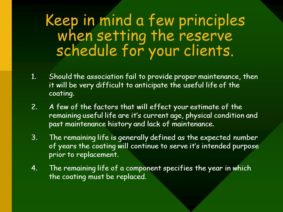 Keep in mind a few principles when setting the reserve schedule for your clients.
