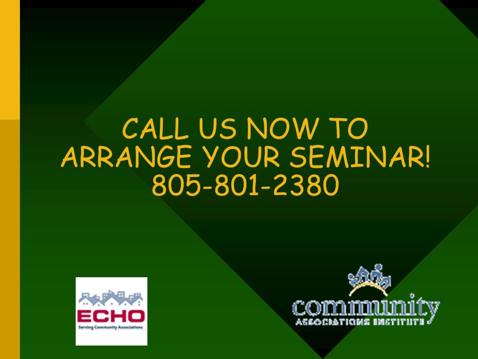CALL US NOW TO ARRANGE YOUR SEMINAR! 805-801-2380