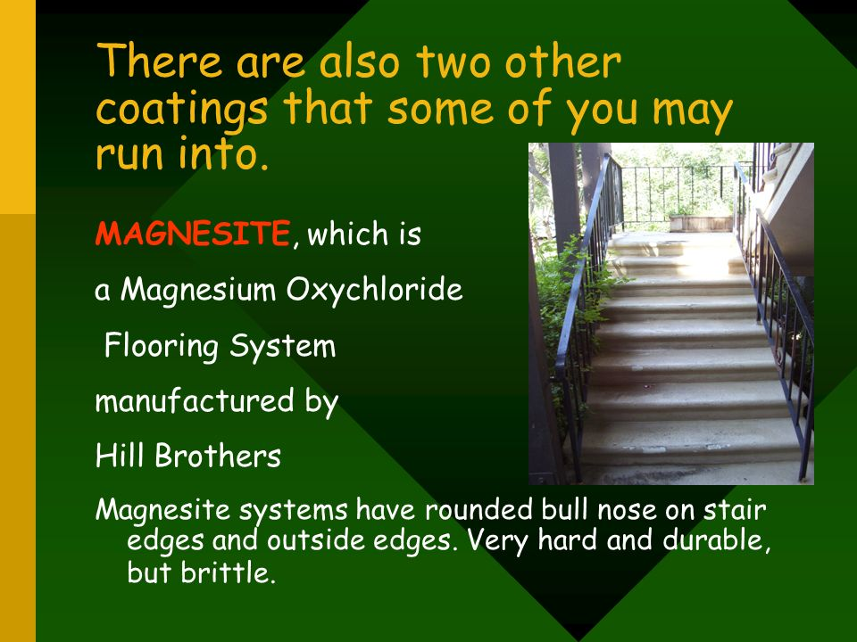 There are also two other coatings that some of you may run into.