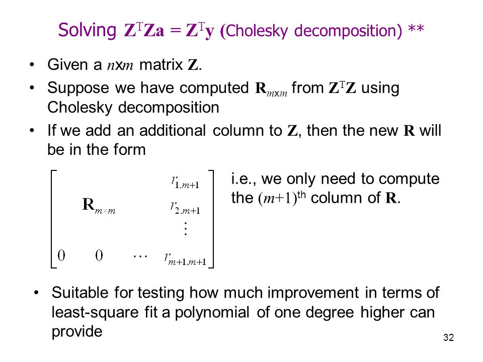 Solving ZTZa = ZTy (Cholesky decomposition) **
