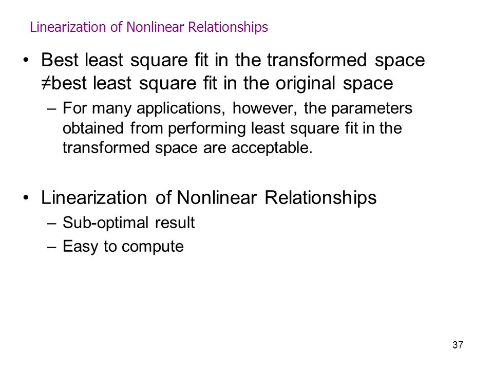 Linearization of Nonlinear Relationships