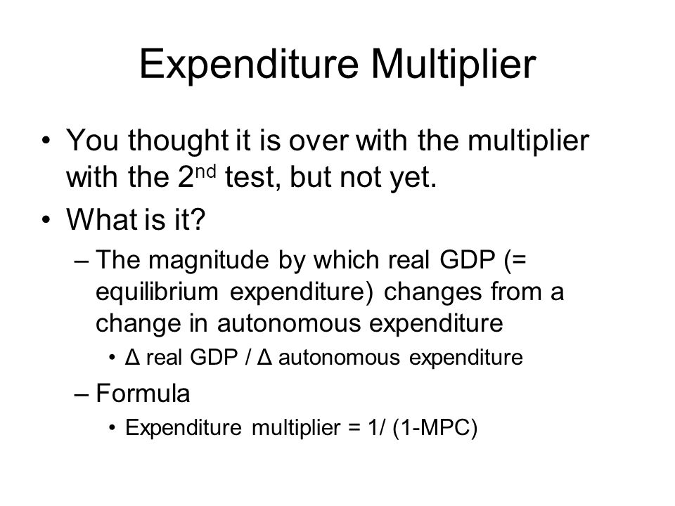 autonomous spending multiplier Abstract: fiscal spending multiplier calculations have been revived in  textbook  literature refers to marginal consumption quotas and autonomous spending.